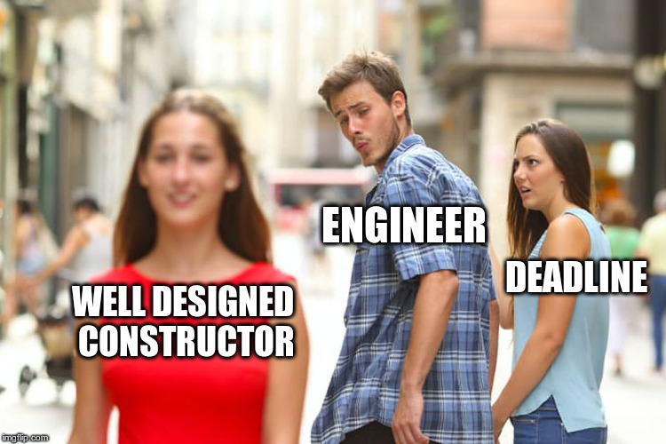 An engineer looking for well designed constructor but deadline is coming