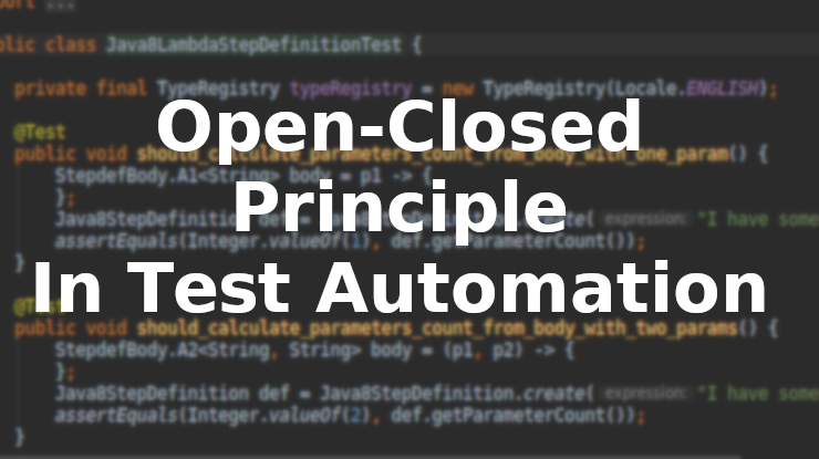 Open-Closed Principle in Test Automation